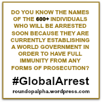 round-op alpha, global arrest, #GlobalArrest, world government